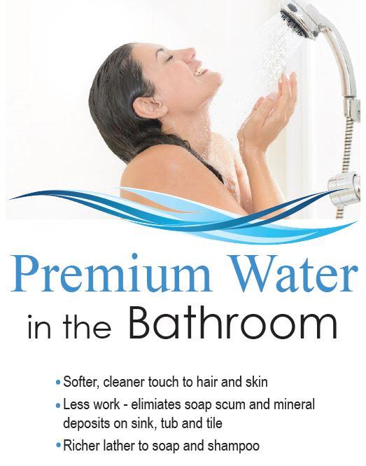 Premium water in the bathroom